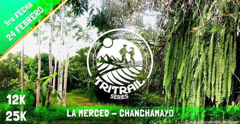 "TriTrail Series ""La Merced - Chanchamayo"" 2019"