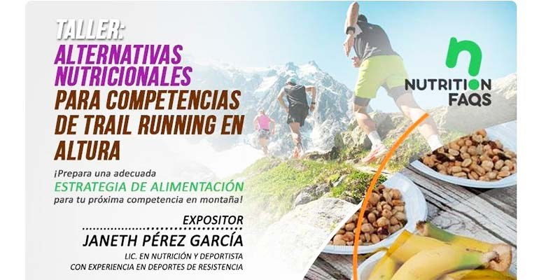 Alternativas nutricionales para competencias de Trail Running